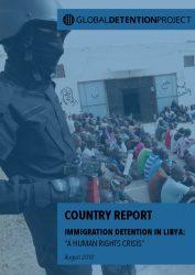 Libya Immigration Detention Profile | Global Detention
